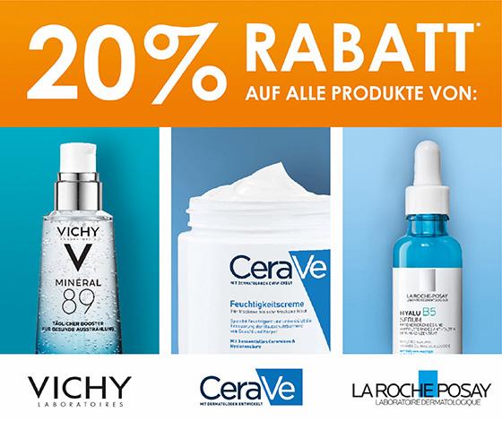 20% Rabatt auf alle Produkte von Vichy, CeraVe und Laroche Posay